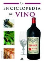 la enciclopedia del vino-luis tomas melgar-9788466214513