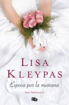 esposa por la mañana (serie hathaways 4) (ebook) lisa kleypas 9788466650113