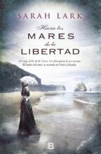 arbol kauri 1: hacia los mares de la libertad-sarah lark-9788466654913