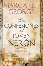 las confesiones del joven nerón margaret george 9788466661713
