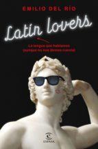 latín lovers (ebook) emilio del rio 9788467055313