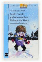 pablo diablo y el abominable muñeco de nieve francesca simon 9788467536713
