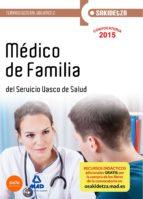 MÉDICO DE FAMILIA DE OSAKIDETZA-SERVICIO VASCO DE SALUD. TEMARIO GENERAL. VOLUMEN 2