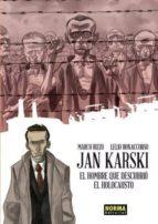 jan karski: el hombre que descubrio el holocausto marco rizzo 9788467920413