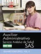 AUXILIAR ADMINISTRATIVO. SERVICIO ANDALUZ DE SALUD (SAS). TEMARIO ESPECÍFICO. VOL. II