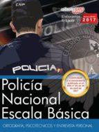 POLICÍA NACIONAL ESCALA BÁSICA. ORTOGRAFÍA, PSICOTÉCNICOS Y ENTREVISTA PERSONAL