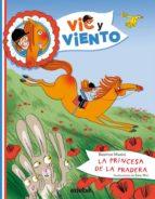 la princesa de la pradera (vic y viento, 2)-beatrice masini-9788468308913