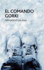 el comando gorki fernando lalana 9788468324913