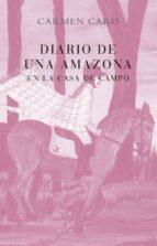 diario de una amazona-carmen caro-9788470351013