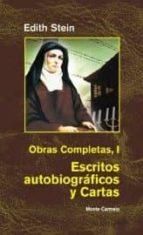 escritos autobiograficos y cartas (obras completas; i) edith weinstein 9788472396913