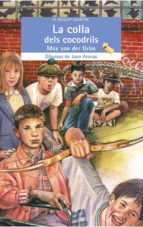la colla dels cocodrils-max von der grün-9788476605813