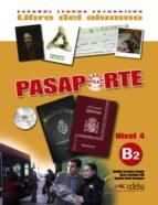 pasaporte ele 4 (nivel b2): libro del alumno oscar cerrolaza gili matilde cerrolaza aragon 9788477114413