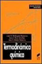 termodinamica quimica juan a. rodriguez renuncio 9788477385813