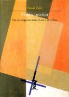 vision interior: una investigacion sobre el arte y el cerebro semir zeki 9788477746713
