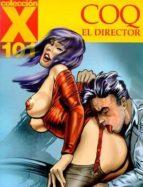 coleccion x 101: el director 9788478333813
