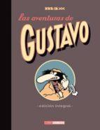 las aventuras de gustavo (edicion integral)-9788478339013