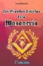 los grandes secretos de la masoneria c.w. leadbeater 9788479101213