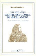 estudios sobre gertrudis gomez de avellaneda-rosario rexach-9788479620813