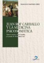 juan rof carballo y la medicina psicosomatica francisco martinez lopez 9788479788513