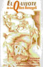 Quijote de los Ben Benegeli,El