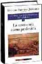 la economia como profesion (economia y economistas españoles; 8)-enrique fuentes quintana-9788481092813