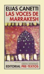 las voces de marrakesh: impresiones despues de un viaje (2ª ed.)-elias canetti-9788481914313