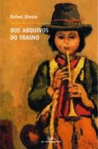 El libro de Dos arquivos do trasno autor RAFAEL DIESTE DOC!