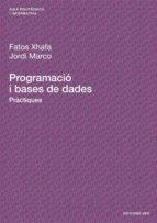 PROGRAMACIÓ I BASES DE DADES. PRÀCTIQUES (EBOOK)