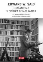 humanismo y critica democratica-edward w. said-9788483066713