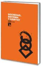 sociedad, sistema y habitat-carlos sanchez-casas-9788483194713