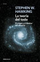 la teoria del todo stephen w. hawking 9788483468913