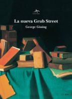 la nueva grub street george gissing 9788484283713