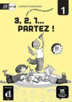 3, 2, 1 partez 1: cours de français pour enfants (a1.1) 9788484436713