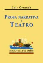 prosa narrativa y teatro luis cernuda 9788484720713