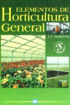 elementos de horticultura general josep vicent maroto 9788484763413