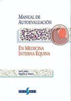 (i.b.d.) manual de autoevaluacion en medicina interna equina-thomas j. divers-9788487736513