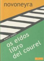 os eidos libro del courel (ed. bilingüe castellano-gallego)-uxio novoneyra-9788488020413