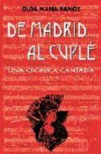 de madrid al cuple: una cronica cantada-olga maria ramirez ramos-9788489411913