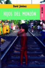 hijos del monzon-david jimenez-9788489624313