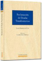 El libro de Reclamaciones de deudas transfronterizas autor LIDIA DOMINGUEZ RUIZ EPUB!
