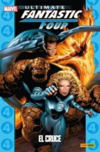 ultimate fantastic four 04: el cruce (coleccionable ultimate 26)-9788490243213