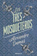 Los Tres Mosqueteros (CLÁSICA)