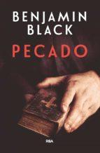 pecado (premio rba de novela policiaca 2017) benjamin black 9788490568613