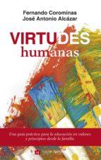 Virtudes humanas: 70 (Hacer Familia)