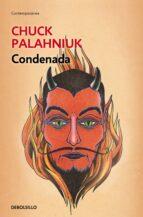 condenada-chuck palahniuk-9788490622513