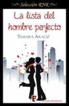 la lista del hombre perfecto (ebook)-tamara araoz-9788490694213