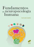 fundamentos de neuropsicologia humana jose leon carrion 9788490771013