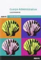 cuerpo administrativo xunta galicia: cuestionarios-9788490847213
