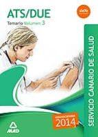 ATS/DUE DEL SERVICIO CANARIO DE SALUD. TEMARIO VOLUMEN III