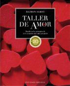 taller de amor (ed. 20 aniversario) 9788491111313
